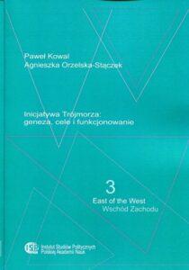 Inicjatywa Trójmorza: geneza, cele i funkcjonowanie