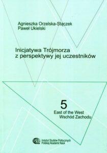 Inicjatywa Trójmorza z perspektywy jej uczestników